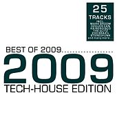 Best of 2009 - Tech-House Edition by Various Artists