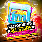 Factomania All Stars Vol. 1 by Various Artists