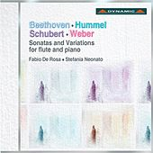 Beethoven, Hummel, Schubert & Weber: Sonatas and Variations for flute and piano by Fabio De Rosa