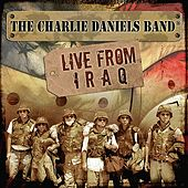 Live From Iraq by Charlie Daniels Band