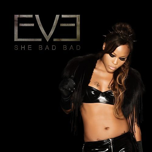 She Bad Bad by Eve