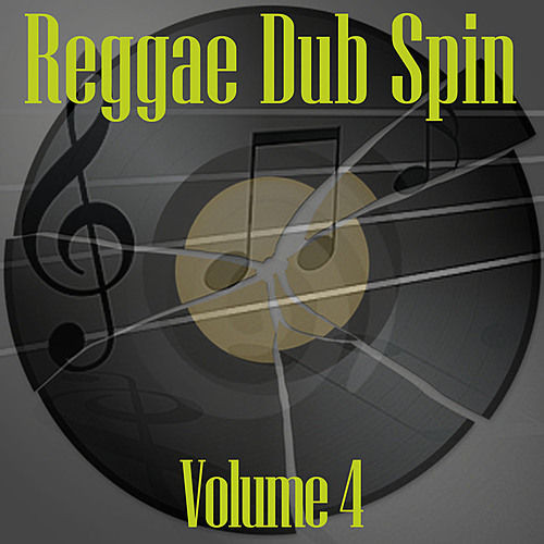 Reggae Dub Spin Vol 4 by Various Artists