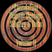 Foundation Deejays Singers & Dubs Vol 11 by Various Artists