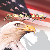 Freedom & Justice For All by Charlie Daniels