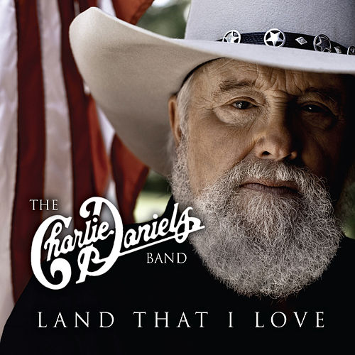 Land That I Love (Songs for America) by Charlie Daniels Band