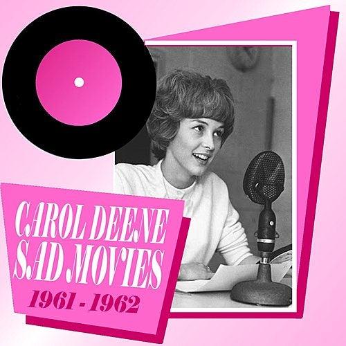 Sad Movies 1961 - 1962 by Carol Deene