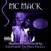 Chapters of tha Mack for Life (Dragged-N-Chopped) by M.C. Mack