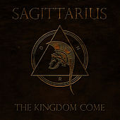 The Kingdom Come by Sagittarius