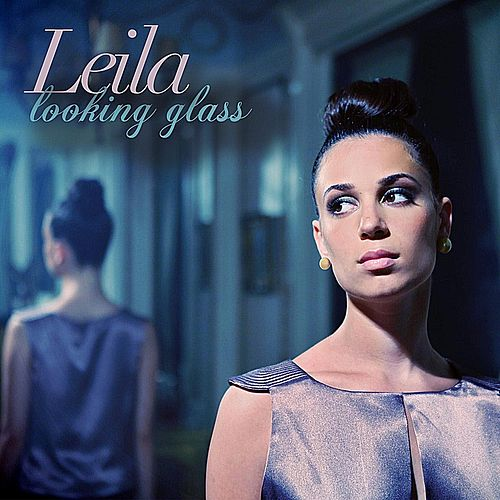 Looking Glass by Leila