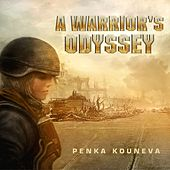A Warrior's Odyssey by Penka Kouneva