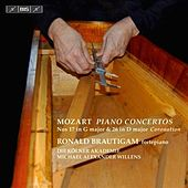 Mozart: Piano Concertos Nos. 17 in G major & 26 in D major, 'Coronation' by Ronald Brautigam