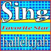 Sing Hallelujah by Favorite Star