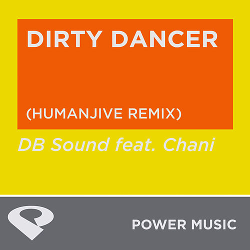 Dirty Dancer - Single by DB Sound