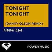 Tonight Tonight - Single by Hawkeye