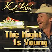 The Night Is Young by Kyle Park