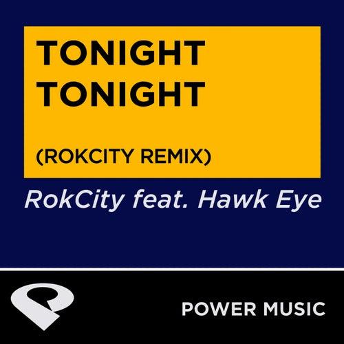 Tonight Tonight - Single by Hawkeye