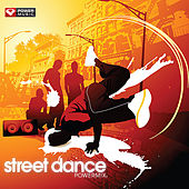 Street Dance Workout Mix (60 Min Non-Stop Workout Mix [Multi BPM]) by Various Artists