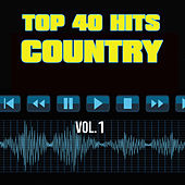 40 Country Hit Songs Vol. 1 by Top 40