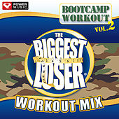 The Biggest Loser Workout Mix-Bootcamp Workout Vol. 2 (60 Minute Non-Stop Workout Mix [135 BPM]) by Various Artists