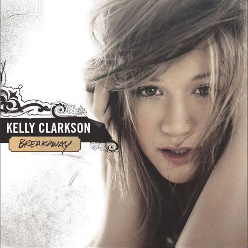 Breakaway by Kelly Clarkson