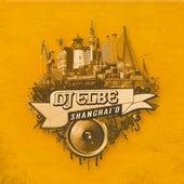Shanghai'D by DJ Elbe