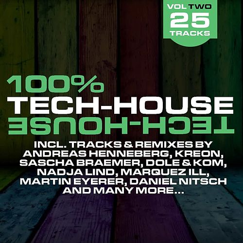 100% Tech-House Vol. 2 by Various Artists