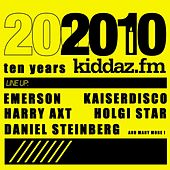 2010: 10 Years Kiddaz.FM by Various Artists