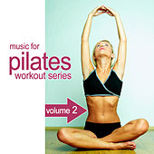 Music For Pilates Workout Series 2 by Various Artists