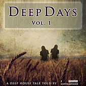 Deep Days Vol. 1 by Various Artists