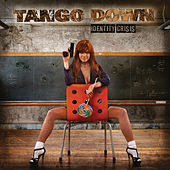 Identity Crisis by Tango Down
