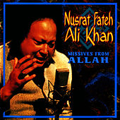 Missives from Allah by Nusrat Fateh Ali Khan