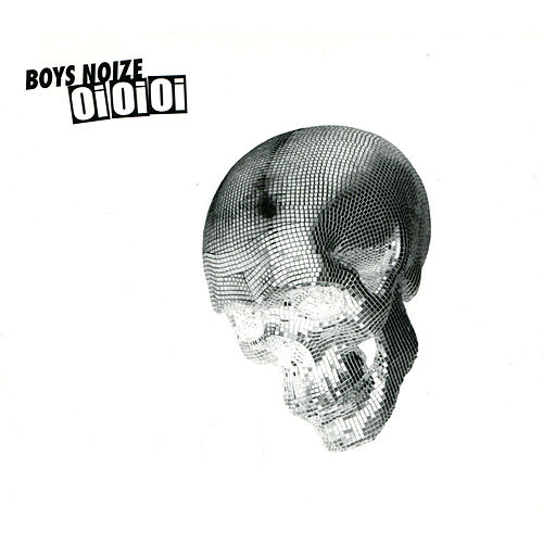 Oi Oi Oi (Remixed) by Boys Noize