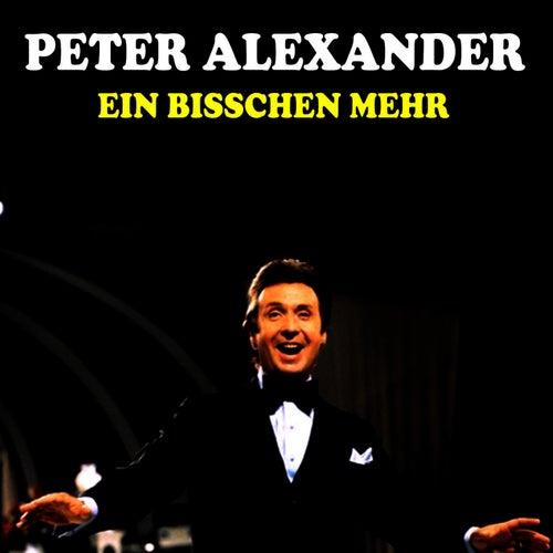 Ein bisschen mehr by Peter Alexander