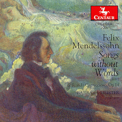 Songs without Words (Complete) by Felix Mendelssohn