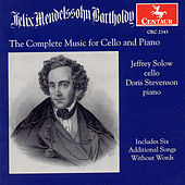 Complete Works For Cello And Piano by Felix Mendelssohn