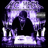 Talez from da Mackside (Dragged-N-Chopped) by M.C. Mack