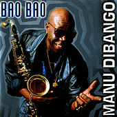 Bao Bao by Manu Dibango