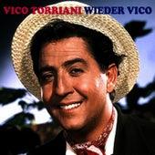 Wieder Vico by Vico Torriani