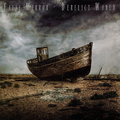Derelict World by False Mirror
