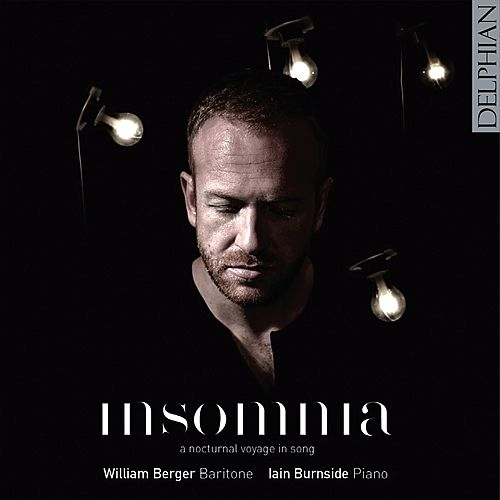 Insomnia: A Nocturnal Voyage in Song by William Berger