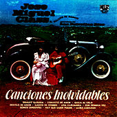 Canciones Inolvidables by Jose Miguel Class