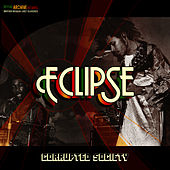 Corrupted Society by Eclipse