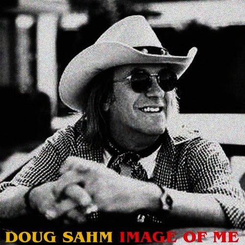 Image of Me by Doug Sahm