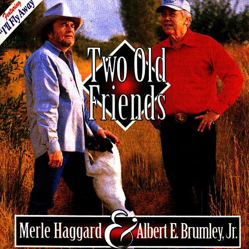 Two Old Friends by Merle Haggard