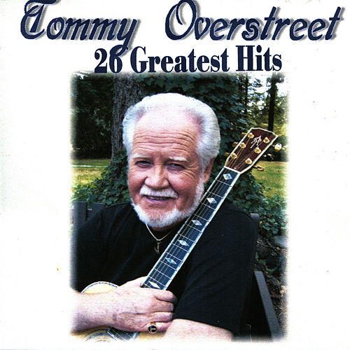26 Greatest Hits by Tommy Overstreet