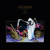 Sorrow and Extinction by Pallbearer