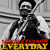 Every Day by Lowell Fulson