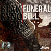 Funeral Bell - Single by Blak Ryno