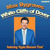 White Cliffs of Dover by Max Bygraves