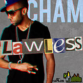 Lawless - Single by Cham